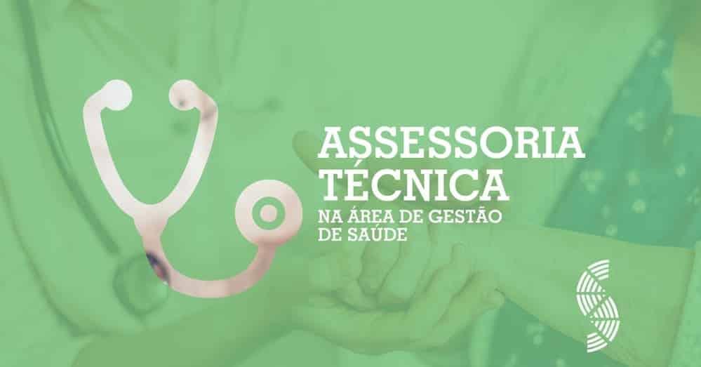 Assessoria Técnica na área da Gestão da Saúde