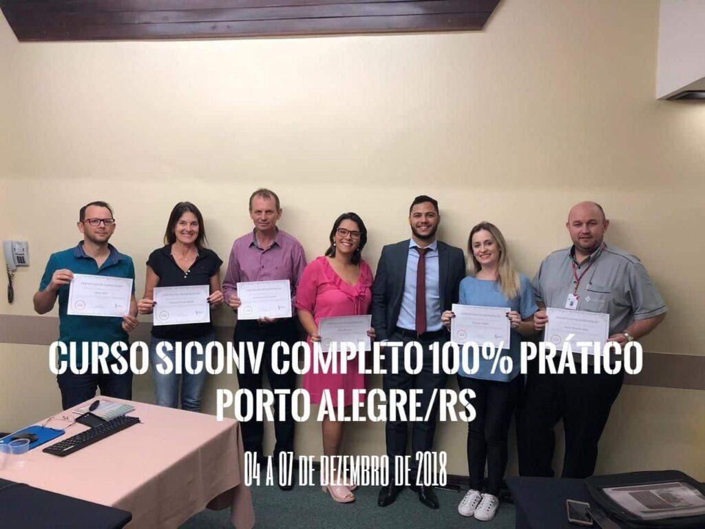 Entre os dias 4 a 7 de Dezembro de 2018, aconteceu em Porto Alegre/RS, o curso completo do SICONV de forma totalmente prática em Ambiente de Treinamento.