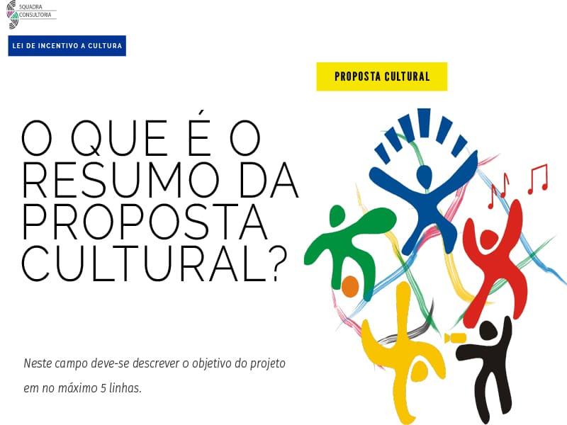 O que e o resumo da Proposta Cultural
