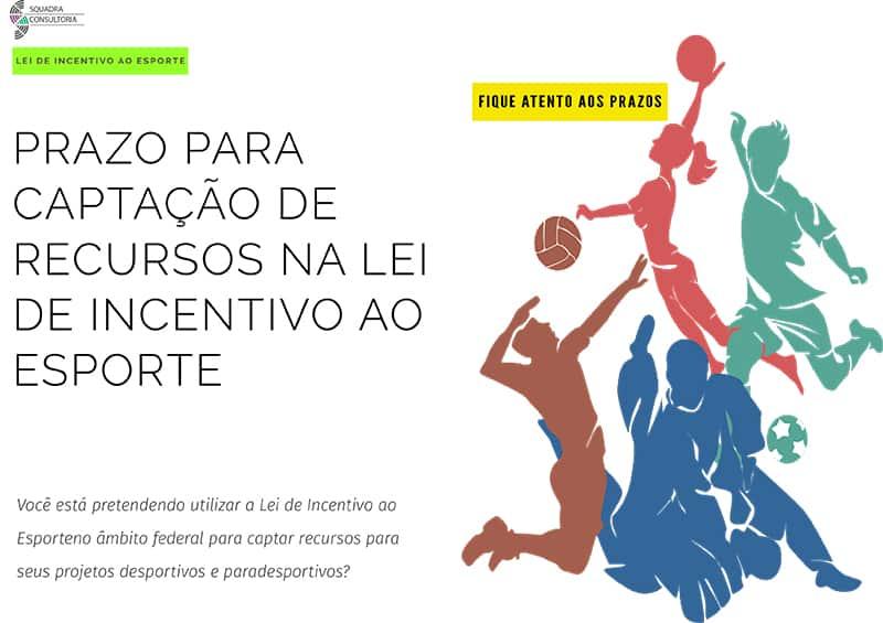 Prazo para Captacao de Recursos na Lei de Incentivo ao Esporte