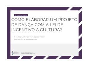 Como elaborar um projeto de danca com a Lei de Incentivo a Cultura