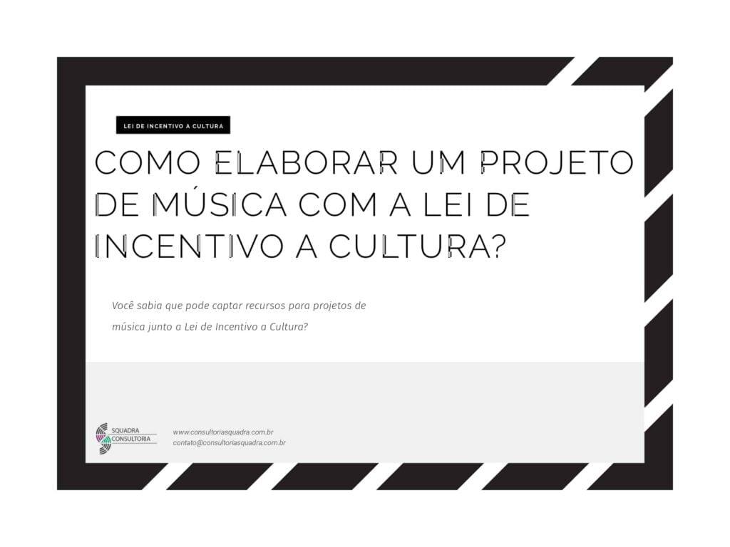 Como elaborar um projeto de musica com a Lei de Incentivo a Cultura