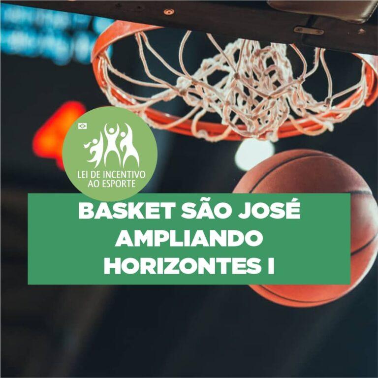 Basket São José Ampliando Horizontes!