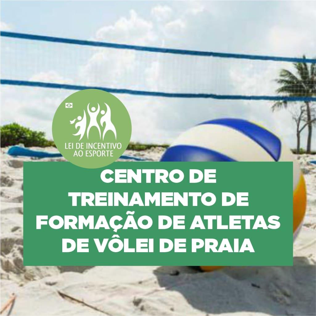 CENTRO DE TREINAMENTO DE FORMAÇÃO DE ATLETAS DE VOLEI DE PRAIA