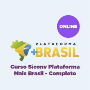 Curso Siconv Plataforma Mais Brasil - Completo - ONLINE