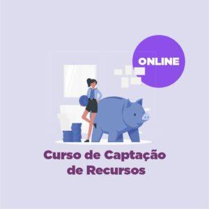 Curso de Captação de Recursos - Online