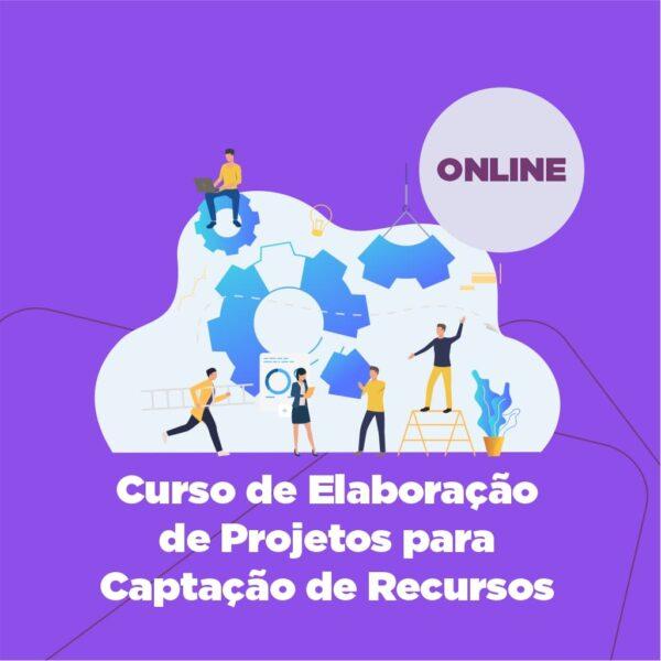 Curso de Elaboração de Projetos para Captação de Recursos – ONLINE