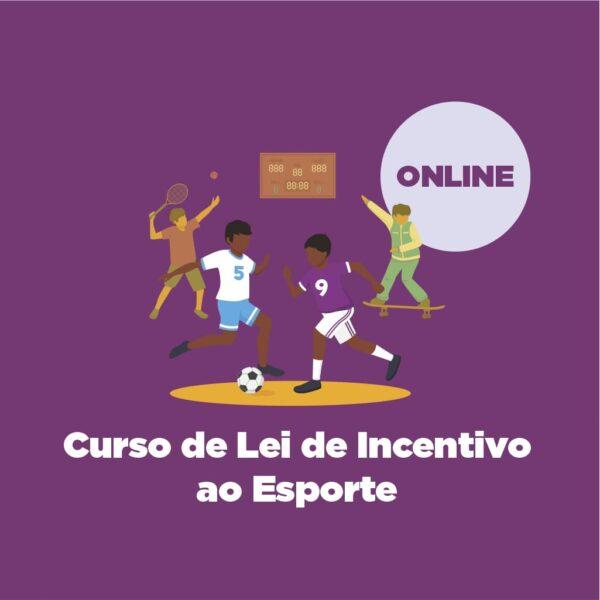 Curso de Lei de Incentivo ao Esporte – ONLINE