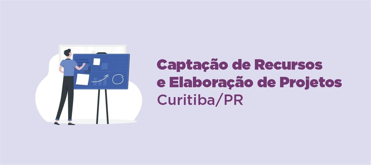 Curso sobre Captação de Recursos e Elaboração de Projetos - Curitiba