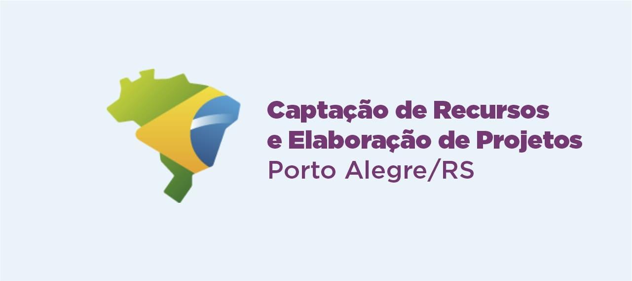 Curso sobre Captação de Recursos e Elaboração de Projetos – Porto Alegre – RS