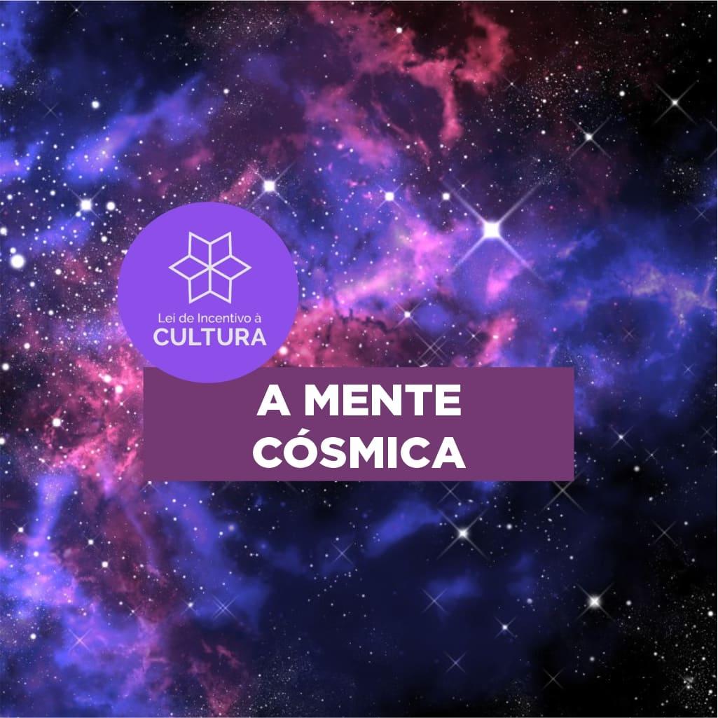 Projeto A Mente Cósmica