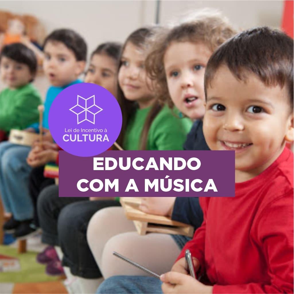 Projeto Educando com a Música