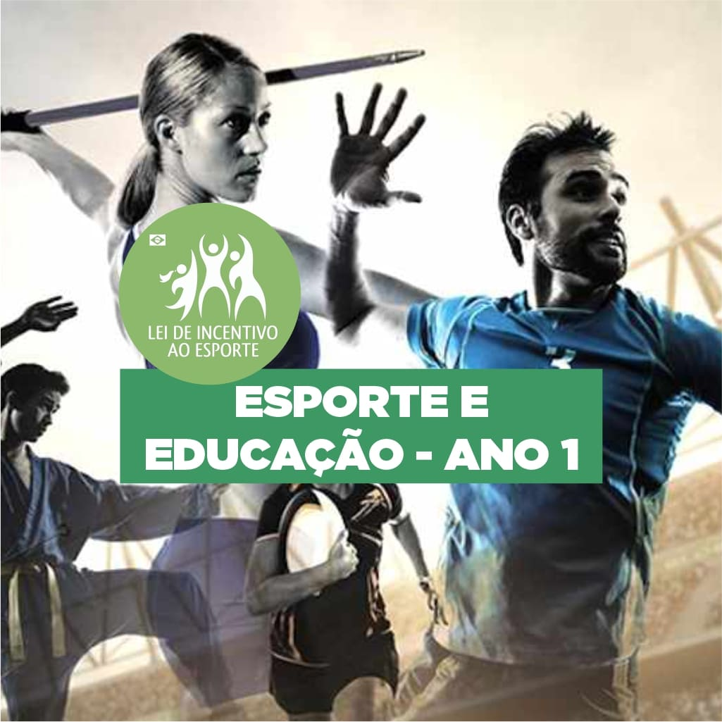 Projeto Esporte e Educação - Ano 1
