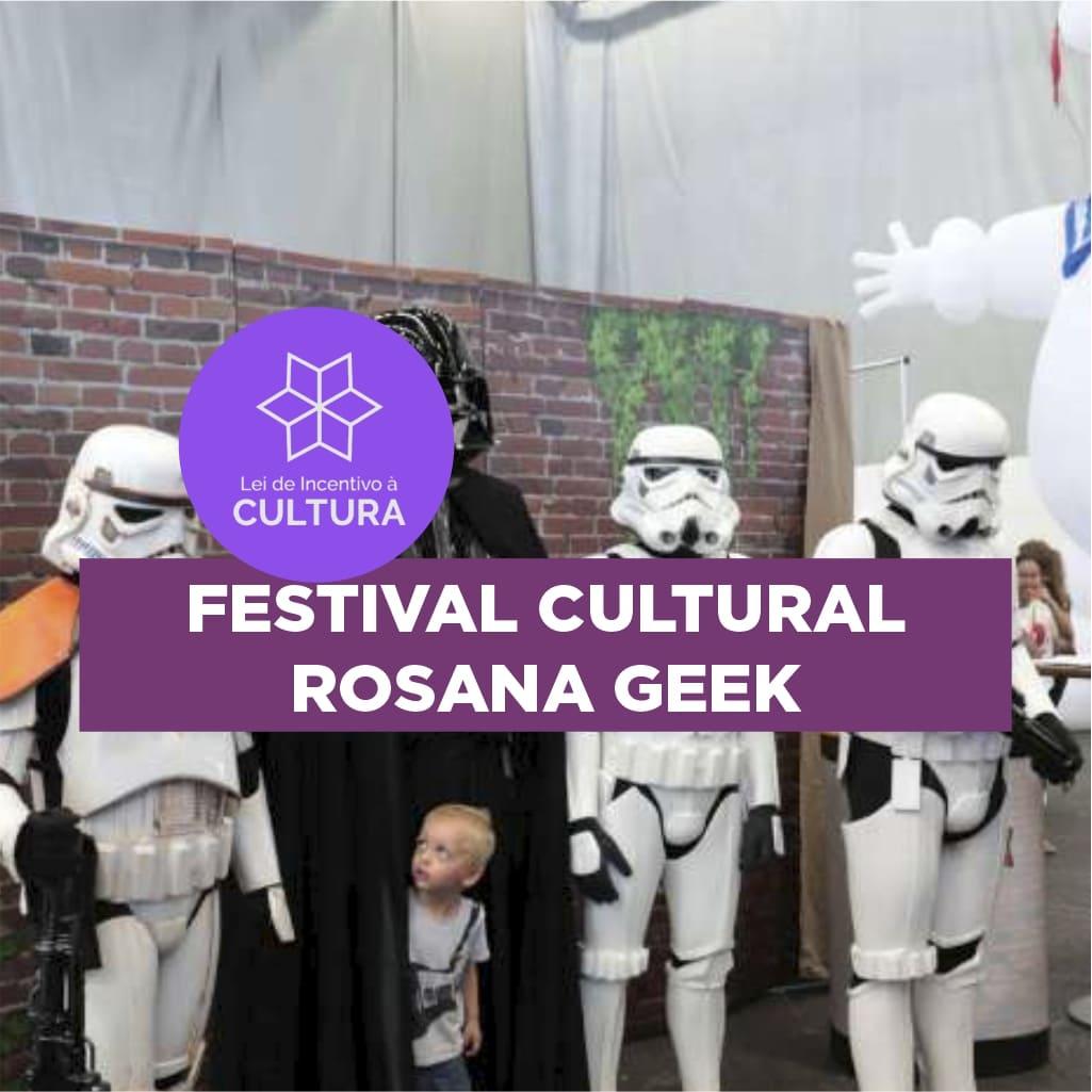 Projeto Festival Cultural Rosana Geek