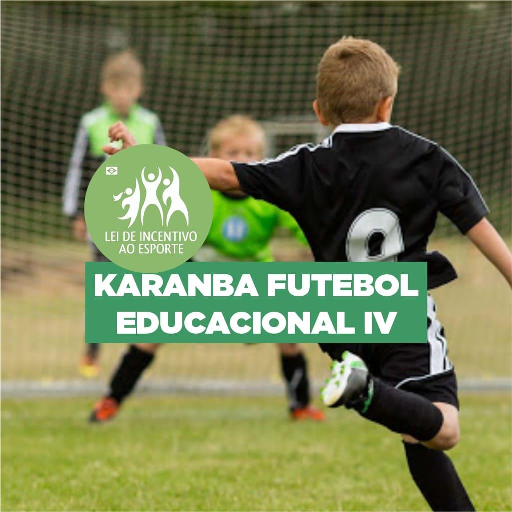 Projeto Karanba Futebol Educacional IV