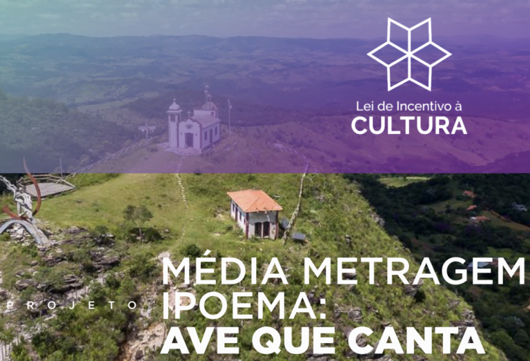 Média Metragem Ipoema: Ave que Canta